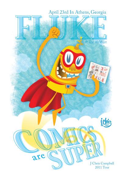 FLUKE 2011 - Comics Are Super Tour